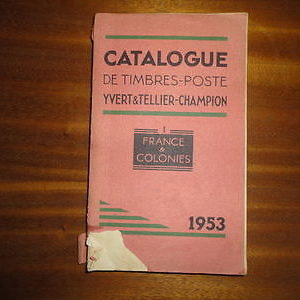 CATALOGUE DE TIMBRES postes Yvert & Tellier 1 france & colonies 1953