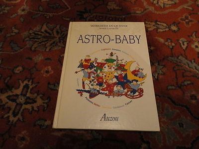 bébéASTRO BABY tous sur bébé et les planètes,le rôle des planètes par M.Duquesne