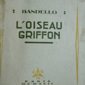 Curiosa BANDELLO. L'Oiseau Griffon. Histoires Galentes.