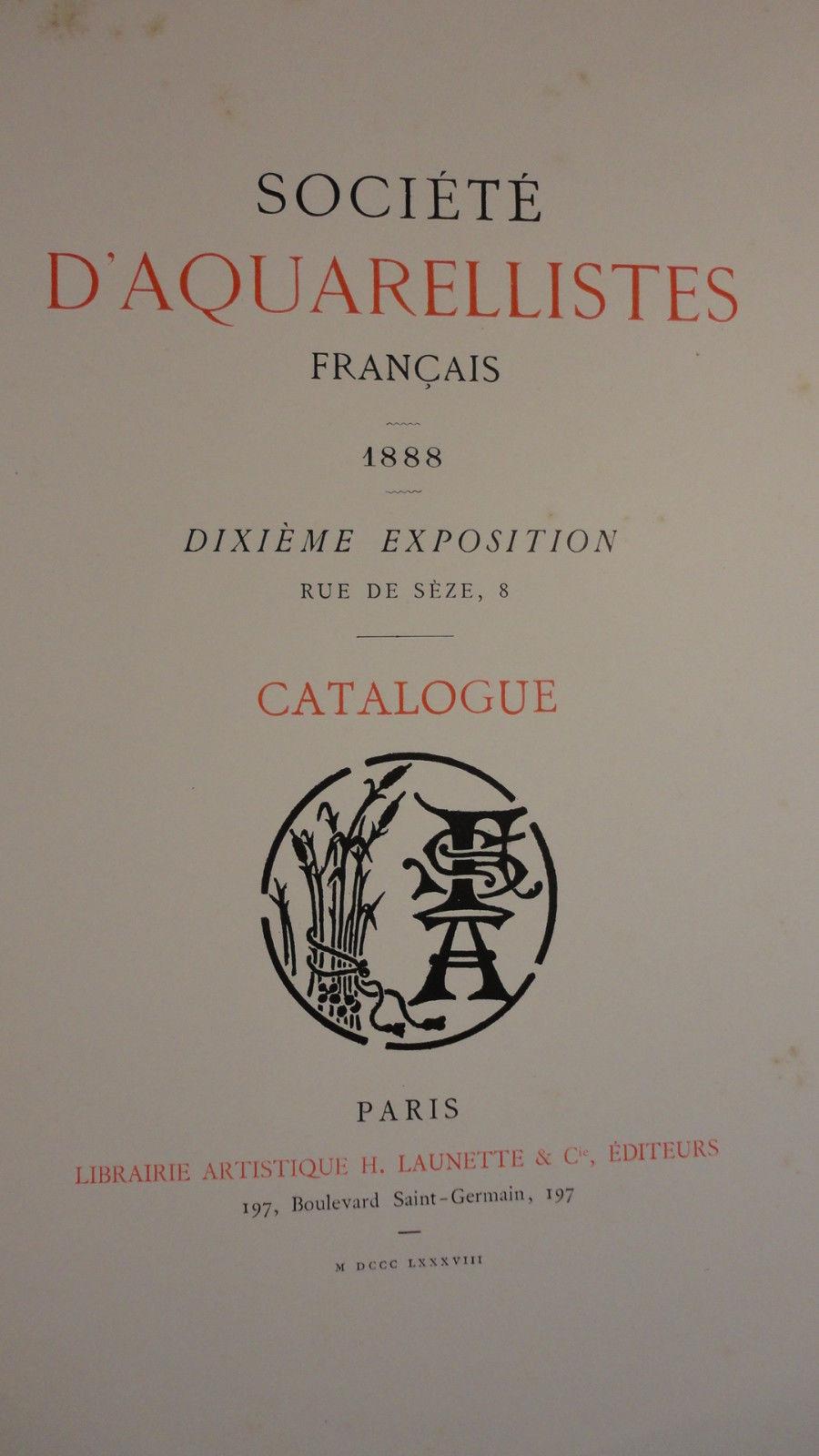 Societe D Aquarellistes Francais 1888 10 Eme Exposition