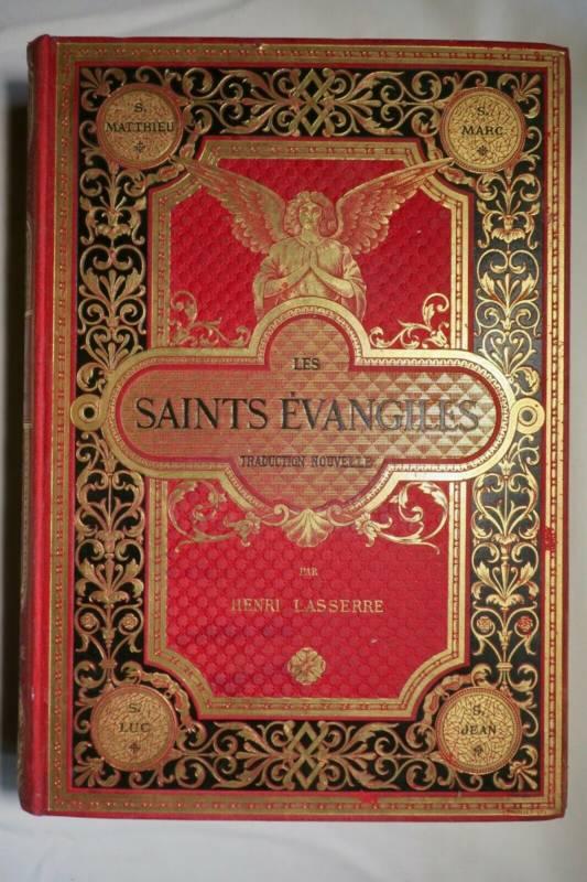 EVANGILES Lasserre   Les saints évangiles1888